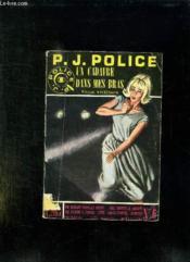 P J Police N° 6 Mars 1962 Un Cadavre Dans Mes Bras. - Couverture - Format classique