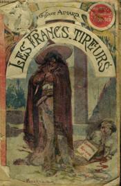 Les Francs-Tireurs. Collection Le Livre Populaire N°3. - Couverture - Format classique