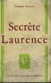 Secrete Laurence. Collection : A La Belle Helene. - Couverture - Format classique