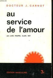 Au Service De L'Amour. Edition Pour Les Jeunes Gens. - Couverture - Format classique