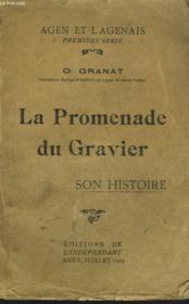 La Promenade Du Gravier. Son Histoire. - Couverture - Format classique