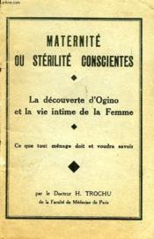 Maternite Ou Sterilite Conscientes, La Decouverte D'Ogino Et La Vie Intime De La Femme - Couverture - Format classique