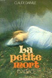 La Petite Mort D'Alsace - Couverture - Format classique