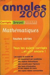 Mathematiques Toutes Series Brevet Sujets Et Corriges - Couverture - Format classique