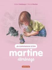 Je commence à lire avec Martine T.12 ; Martine déménage - Couverture - Format classique