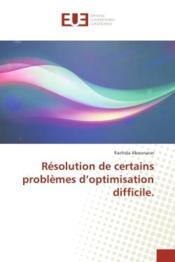 Resolution de certains problemes d'optimisation difficile - Couverture - Format classique