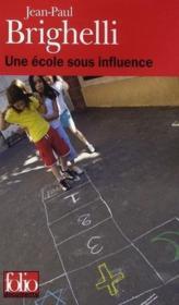 Une école sous influence ; ou Tartuffe-roi - Couverture - Format classique