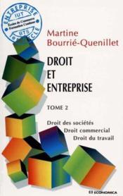 Droit Et Entreprise T.2 ; Droit Des Societes ; Droit Commercial ; Droit Travail - Couverture - Format classique
