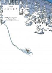 À la recherche de Peter Pan ; INTEGRALE T.1 ET T.2 - Couverture - Format classique