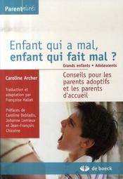 Enfant qui a mal, enfant qui fait mal ? grands enfants et adolescents - Intérieur - Format classique