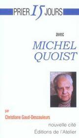 Prier 15 jours avec... ; Michel Quoist - Intérieur - Format classique