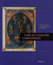 L'art du chantre carolinginen - Couverture - Format classique