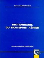 Dictionnaire Du Transport Aerien - Couverture - Format classique