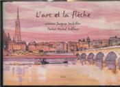 L'Arc Et La Fleche - Couverture - Format classique