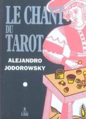 Chant du tarot (le) - Couverture - Format classique
