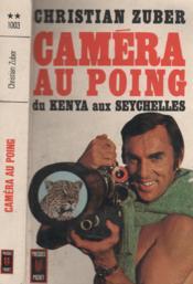Caméra au poing - du Kenya aux Seychelles - Couverture - Format classique