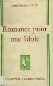 Romance Pour Une Idole. Collection : A La Belle Helene. - Couverture - Format classique