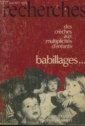Recherches N°27, Mai 1977. Des Creches Aux Multiplicites D'Enfants. Babillages... - Couverture - Format classique