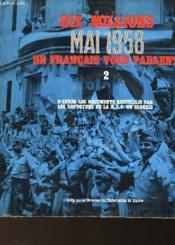 Dix Millions De Francais Vous Parlent... Mai 1958 - 1 Et 2 - Couverture - Format classique