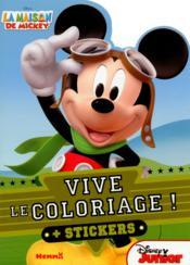 VIVE LE COLORIAGE ; la maison de Mickey - Couverture - Format classique