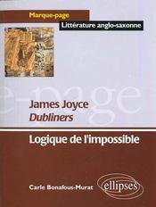 Dubliners James Joyce Logique De L'Impossible Marque-Page Litterature Anglo-Saxonne - Intérieur - Format classique