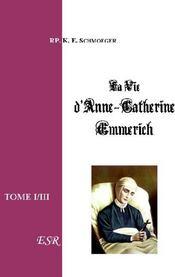 Vie D'Anne-Catherine Emmerich - Couverture - Format classique