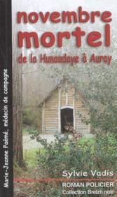 Novembre Mortel De La Hunaudaye A Auray - Couverture - Format classique