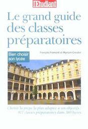 Le grand guide des classes preparatiores : choisir son lycee - Intérieur - Format classique