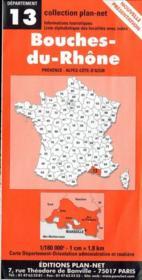 Bouches-du-Rhône ; Provence-Alpes-Côte-d'Azur - Couverture - Format classique