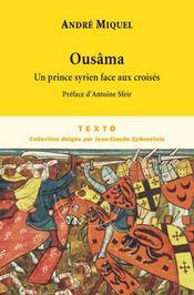 Ousâma, un prince syrien face aux croisés - Intérieur - Format classique