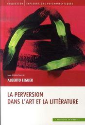 La perversion dans l'art et la littérature - Intérieur - Format classique
