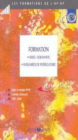 Formation Aides Soignants Auxiliaires De Puericulture Sujets Et Corriges 4 Annees D Epreuves 1997-20 - Intérieur - Format classique
