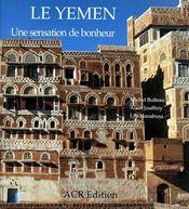 Le Yemen ; une sensation de bonheur - Couverture - Format classique