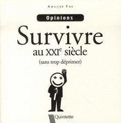 Survivre au XXI siècle (sans trop déprimer) - Intérieur - Format classique