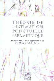 Théorie de l'estimation ponctuelle paramétrique - Couverture - Format classique
