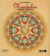 Mandalas ; imagerie médiévale - Intérieur - Format classique