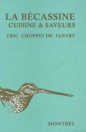 Bécassine ; cuisine et saveurs - Couverture - Format classique