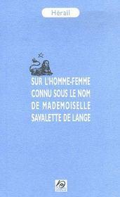 Sur l'homme-femme connu sous le nom de mlle savalette de lange - Intérieur - Format classique