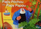 Papy Pêchou chez papy Papou - Couverture - Format classique