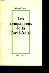 Le Temps Des Hommes. Tome 1 Les Compagnons De La Foret Noire. - Couverture - Format classique