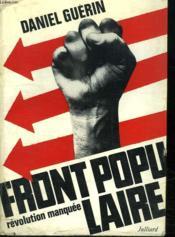 Front Populaire. Revolution Manquee. - Couverture - Format classique