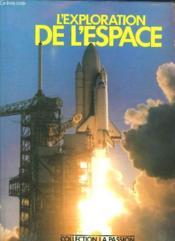 L Exploration De L Espace. - Couverture - Format classique