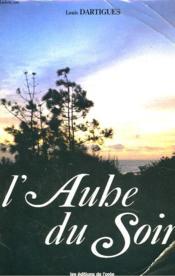 L'Aube Du Soir - Couverture - Format classique