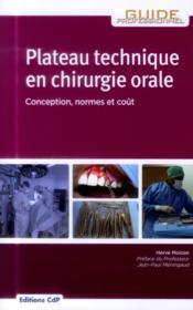 Plateau technique en chirurgie orale ; conception, normes et coût - Couverture - Format classique
