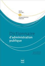 Dictionnaire d'administration publique - Couverture - Format classique