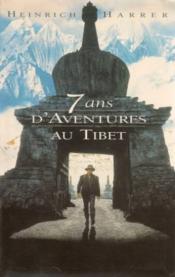7 ans d'aventures au Tibet - Couverture - Format classique