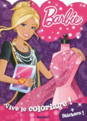 Vive Le Coloriage ; Barbie ; + Stickers - Couverture - Format classique