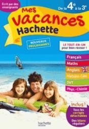 Mes vacances Hachette ; de la 4e à la 3e - Couverture - Format classique