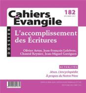 Cahiers de l'Evangile N.182 ; l'accomplissement des Ecritures - Couverture - Format classique