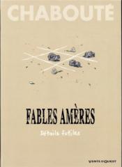 Fables amères T.2 ; détails futiles - Couverture - Format classique